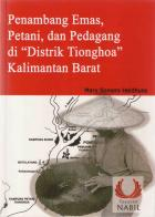 "Penambang Emas, Petani dan Pedagang di ""Distrik Tionghoa"" di Kalimantan Barat, Indonesia"