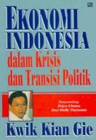 Ekonomi Indonesia dalam Krisis dan Transisi Politik