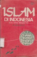 Islam di Indonesia : Suatu Ikhtiar Mengaca Diri / Adi Sasono ... [et al.] ; M. Amien Rais, ed