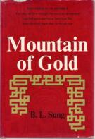 Mountain of Gold : The Story of The Chinese in America